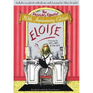 Any And All Eloise Books Are Classics That Should Not Be Missed Classic Childrens Books Childrens Books Picture Book