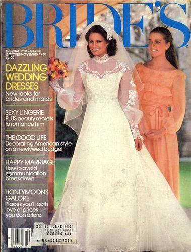 Bride Magazine 1980 Google Search Vintage Wedding Photos Bridal Weddings
