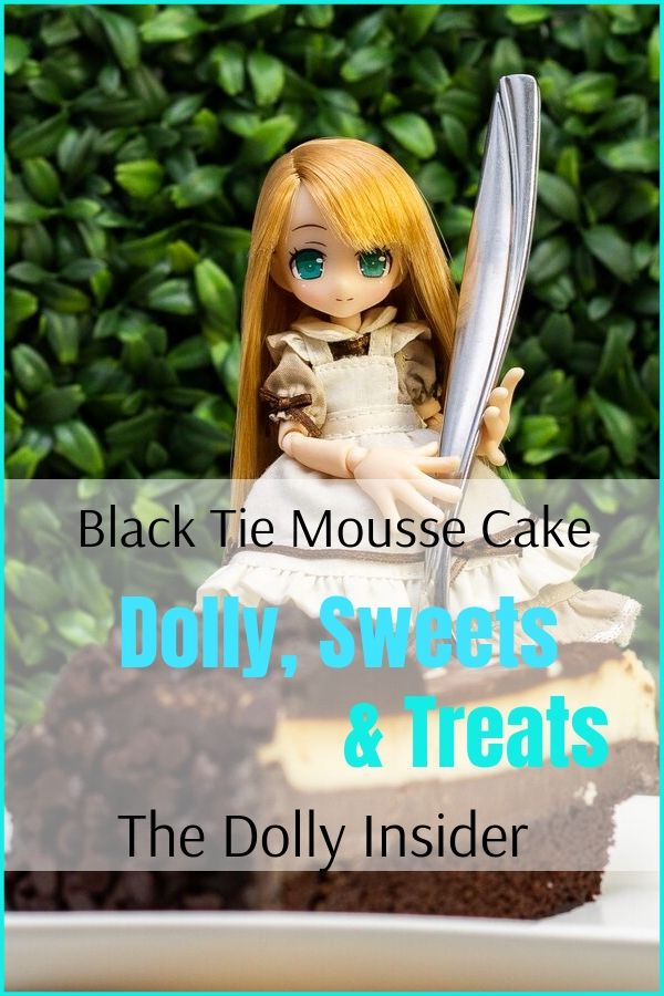 Dolly, Sweets and Treats Black Tie Mousse Cake The