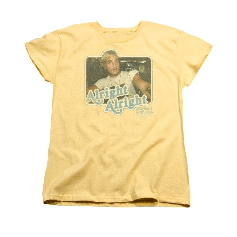 Dazed And Confused - Alright Alright Women's T-Shirt