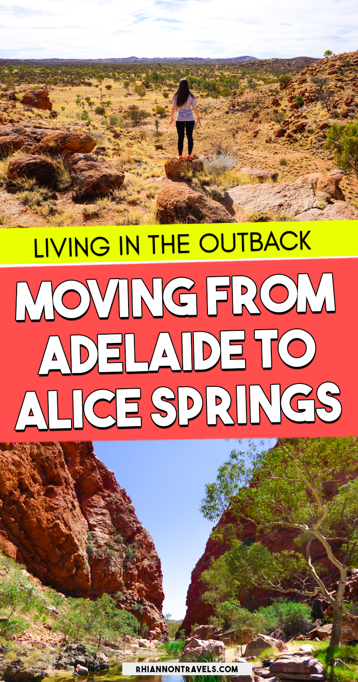 Moving From Adelaide To Alice Springs With Images Australian