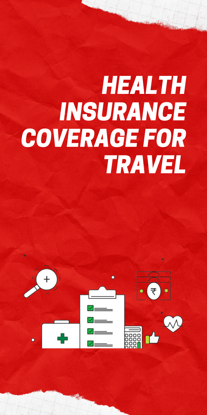 Health Insurance Coverage for Travel Health insurance