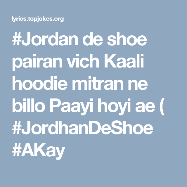Jordan Lyrics - A Kay | Punjabi Song 2016