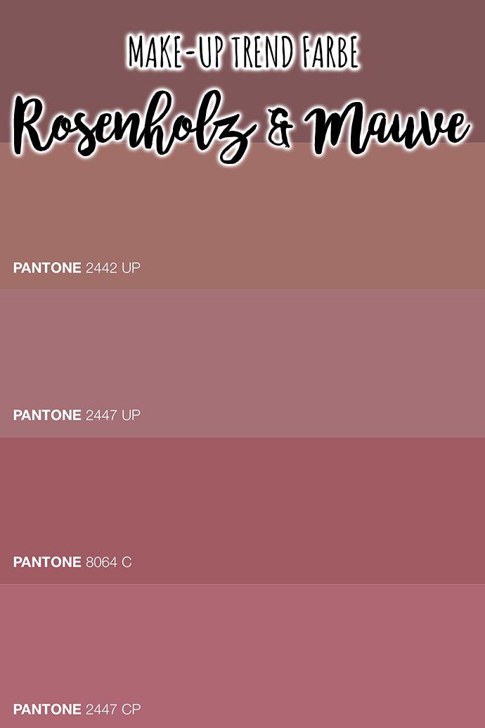 Meine Lieblingsfarben Rosenholz Und Mauve Mauve Lipliner Wandfarbe Farbtone
