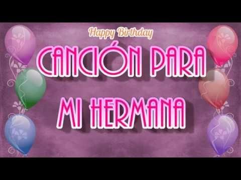 Youtube Mensajes De Feliz Cumpleaños Hermana Felicitacion Cumpleaños Hermana Imagenes Feliz Cumpleaños Hermana