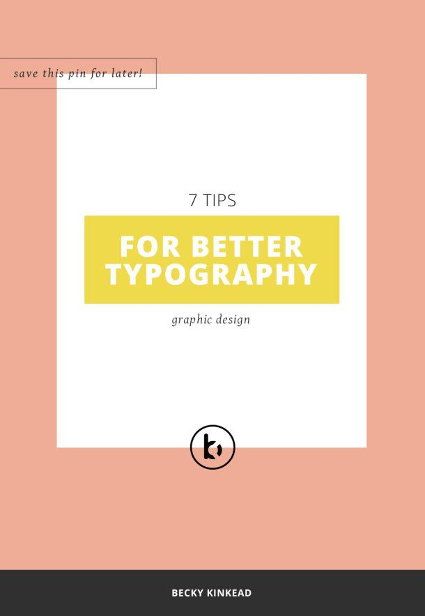7 typography tips for better design. Follow these typography tips so that your designs look clean, sophisticated and easy to read!