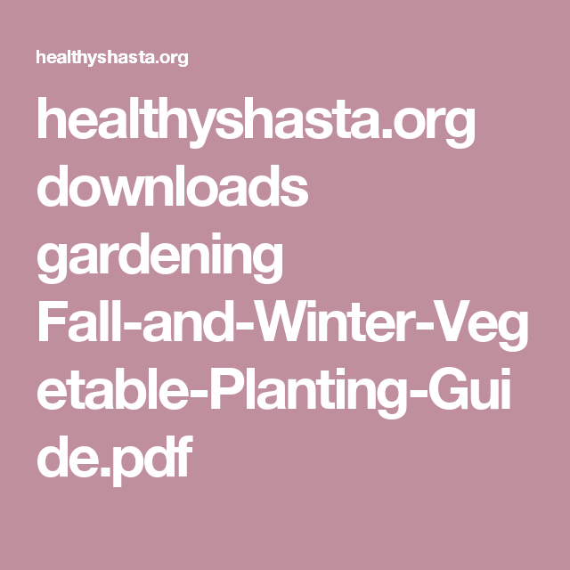 Healthyshasta.org Downloads Gardening Fall-and-Winter