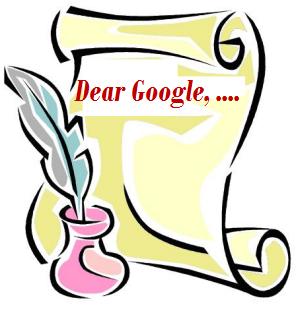 Dear Google, you have failed me