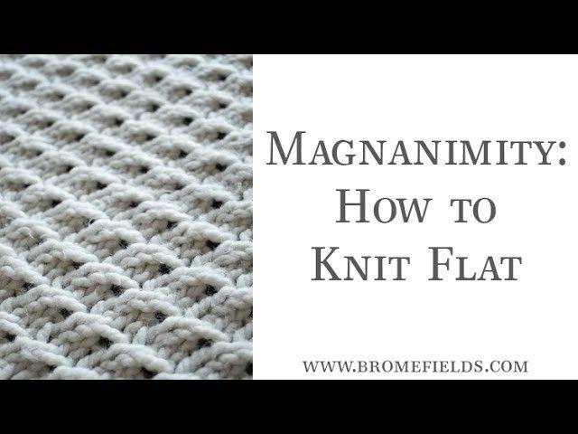 How To Knit The Magnanimity Knit Stitch Flat Stitch
