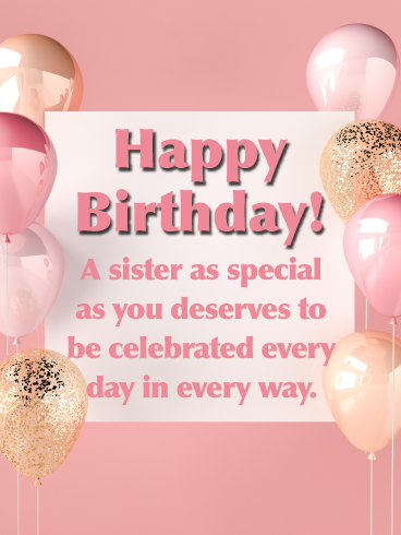 Elegant Touch Happy Birthday Card For Sister Birthday Greeting Cards By Davia Birthday Greetings For Sister Sister Birthday Card Happy Birthday Sister Messages