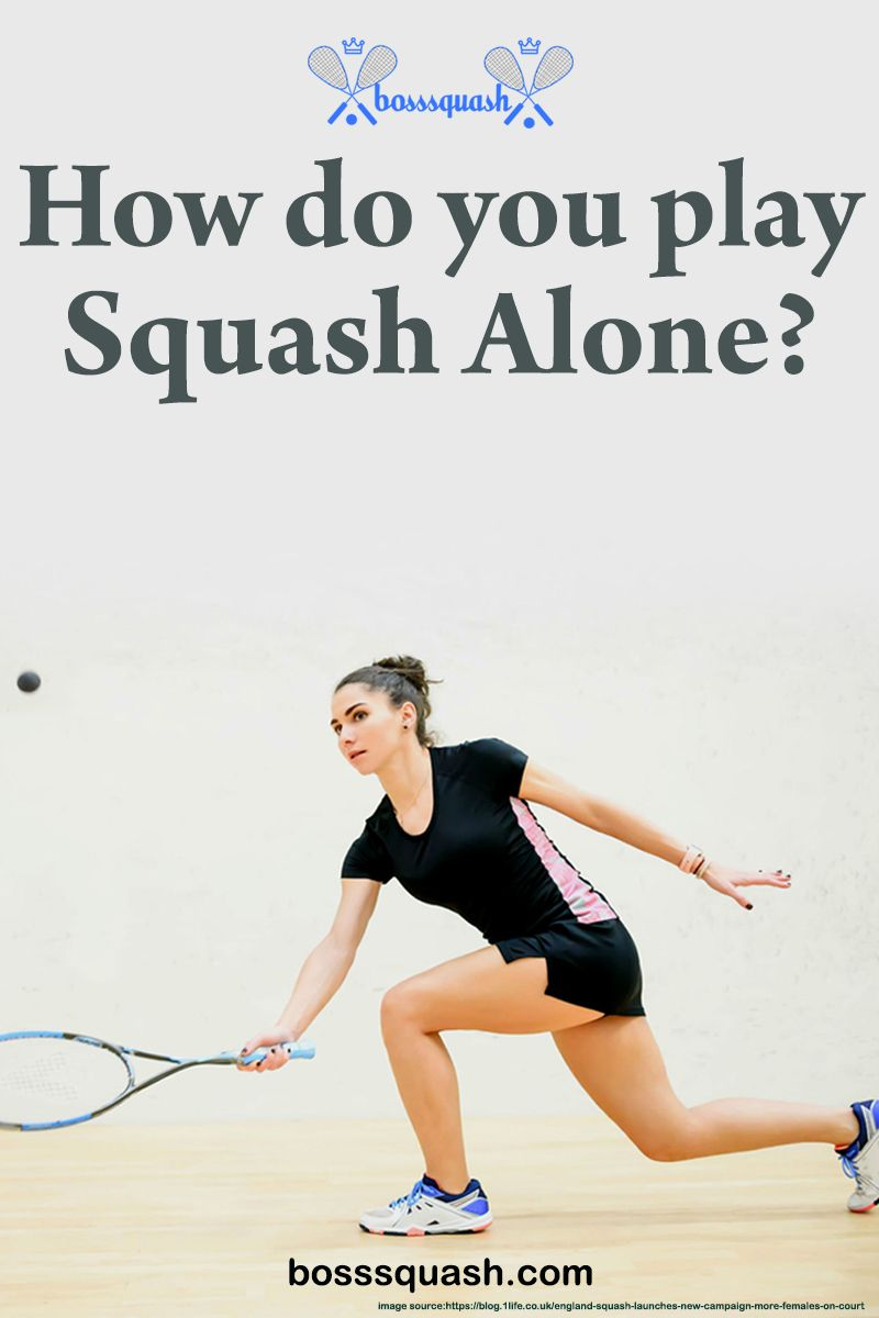How To Play Squash Alone in 2020 Play squash, Squash