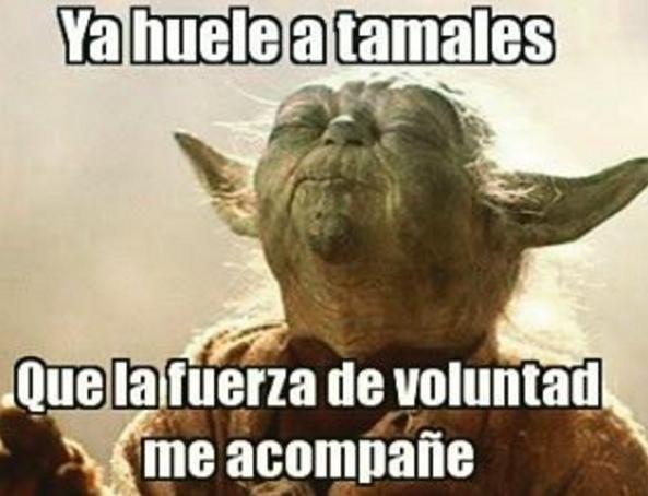 21 Memes De Tamales Que Te Van A Hacer Reir Hasta Que Tengas Abdomen De Lavadero Memes De Tamales Memes Divertidos Memes Nuevos