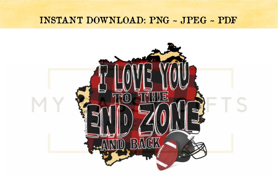 Download Funny Football I Love You To The End Zone And Back PNG ...