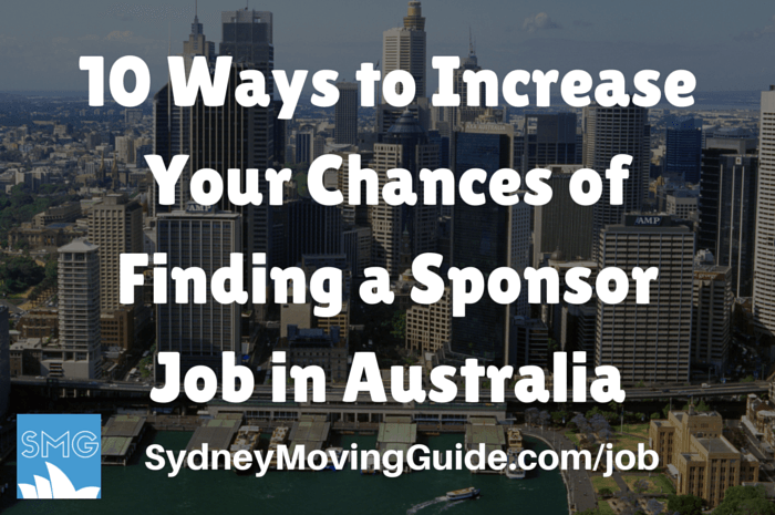 10 Ways to Increase Your Chances of Finding a Job that Offers Sponsorship for Australia