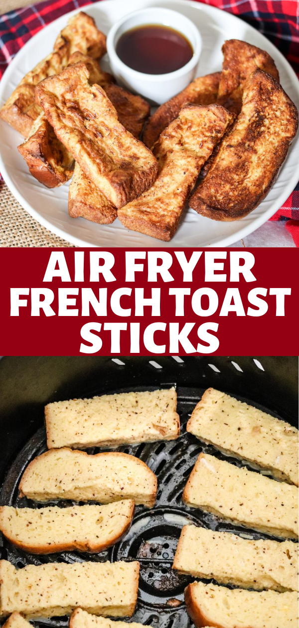 Homemade Air Fryer French Toast Sticks are so easy and