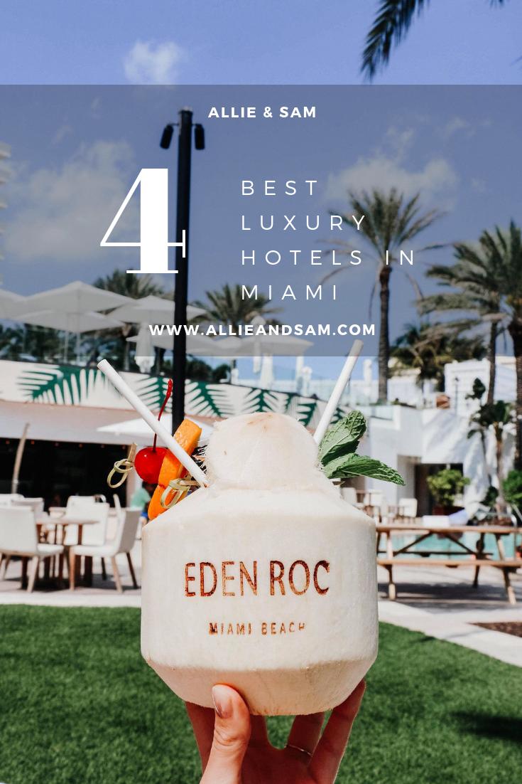 4 Best Luxury Hotels In Miami
