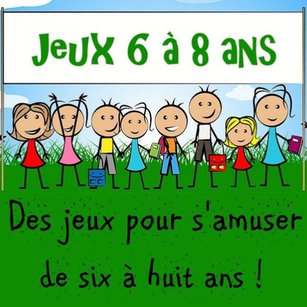 Jeux 6 8 Ans Pour Grandir En S Amusant Jeux Maternelle Petit Jeux Jeux Et Compagnie