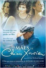 As Maes De Chico Xavier 2011 Chico Xavier Filmes Filmes Brasileiros