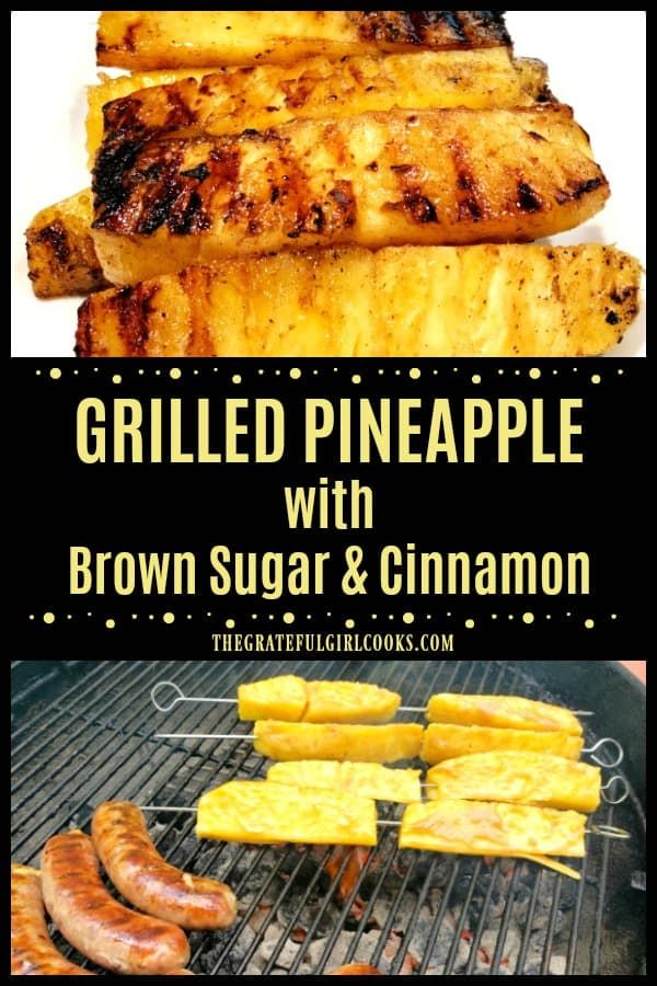 Grilled Pineapple with Brown Sugar & Cinnamon Glaze