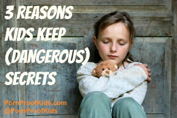 How to train your kids to confide in you for their own safety. 3 Reasons Kids Keep (Dangerous) Secrets www.pornproofkids.com