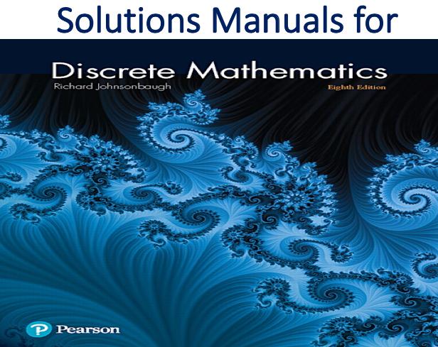 Solutions Manual For Discrete Mathematics 8th Edition Trh Discrete Mathematics Mathematics Math Textbook