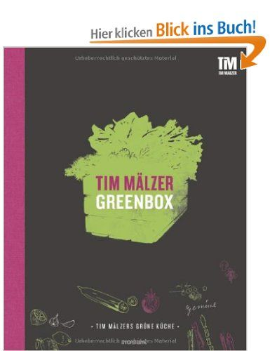 Greenbox: Amazon.de: Tim Mälzer: Bücher