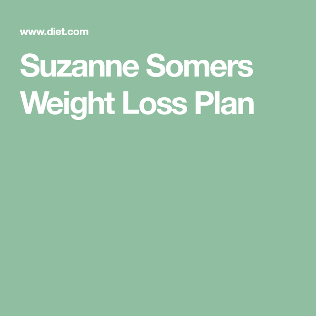 Suzanne Somers Weight Loss Plan