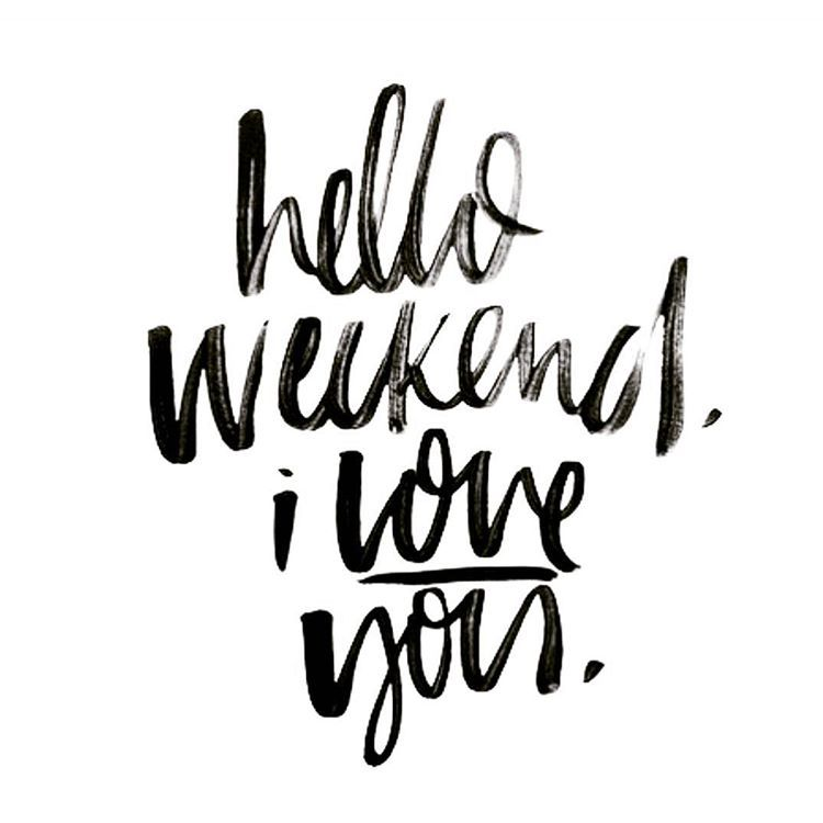 The Weekend.our What Are Your Plans This Weekend?