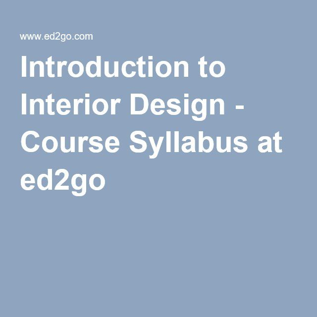 introduction to interior design course syllabus at - Interior Design Syllabus