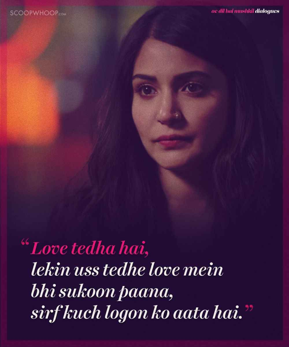 Ae Dil Hai Mushkil Dialogue In English Pin On Feelings Quotes