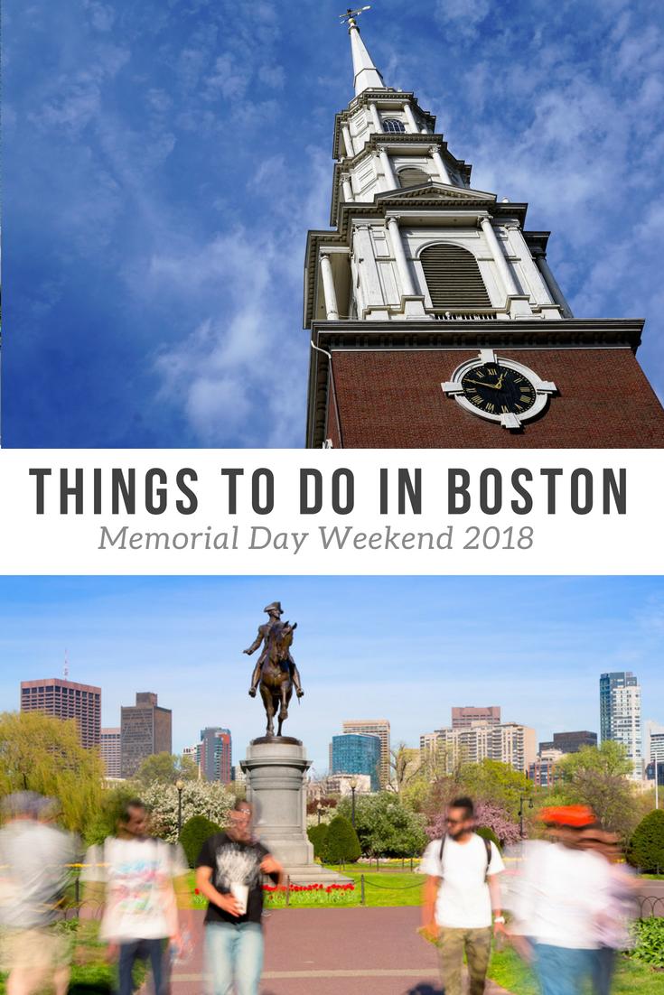 Boston Memorial Day Weekend 2020 10 Fun Things To Do In May Visiting Boston Travel Dreams Memorial Day