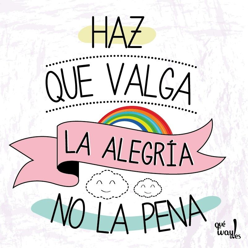 Viva La Alegría Quotes Words Positive Thoughts