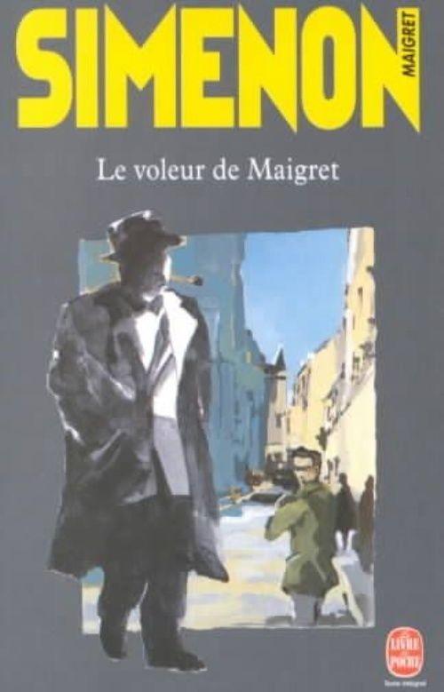 Le Voleur De Maigret Livre De Poche 1999 Georges Simenon Les Voleurs Livre Poche
