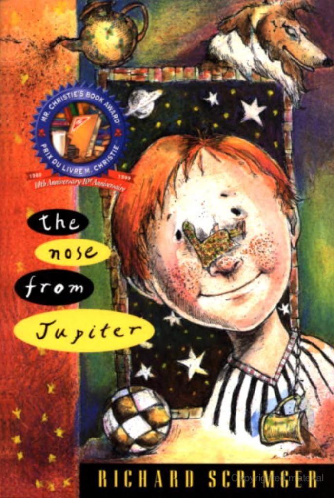 The Nose from Jupiter, par Richard Scrimger (roman) Thème du taxage et du divorce adroitement abordé. Très drôle!