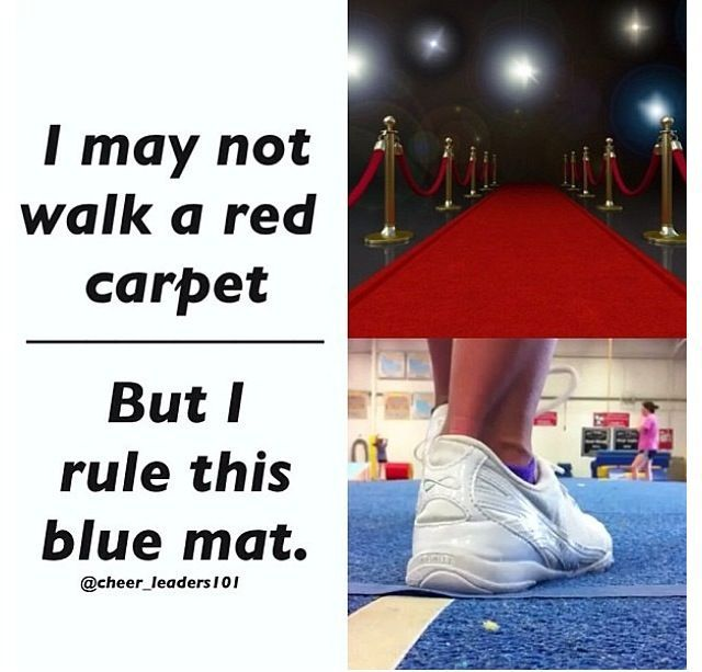 Carpet Quote: I May Not Walk A Red Carpet, But I Rule This Blue Mat