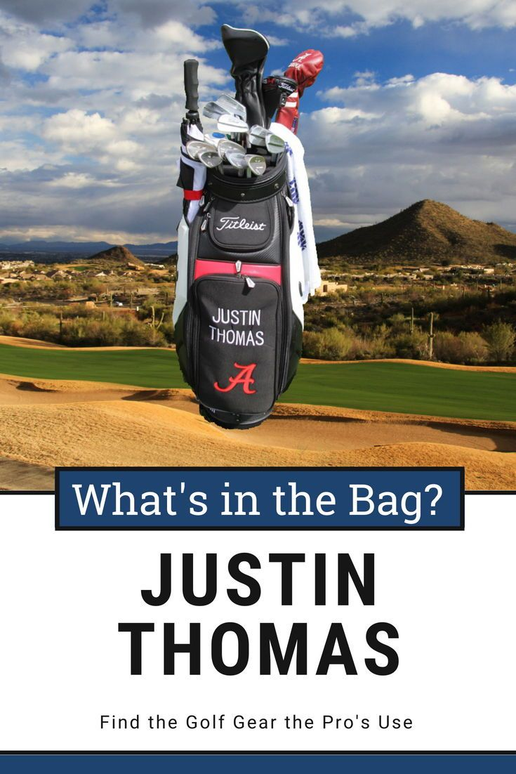 Justin Thomas WITB? (What's in the Bag) Golf bags