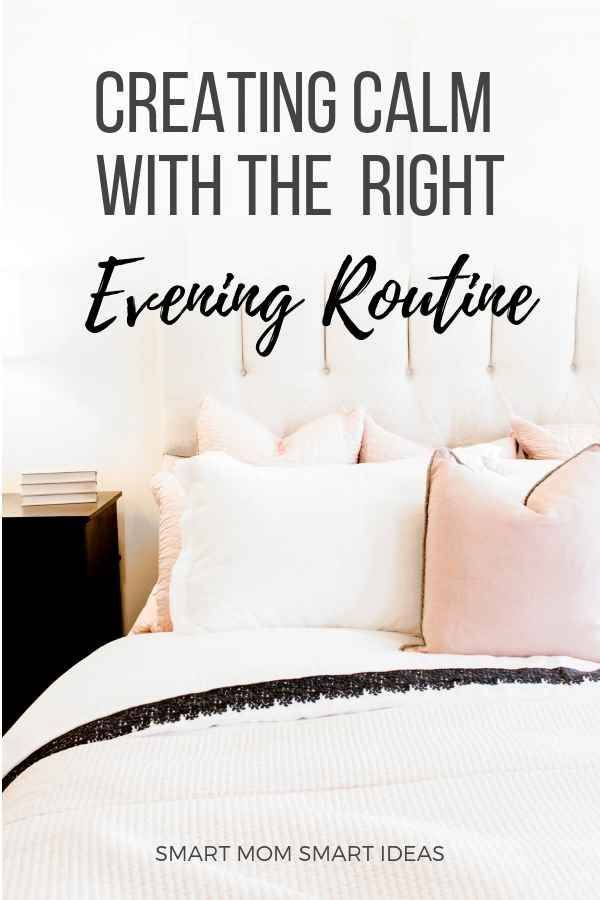 #smartmomsmartideas,  #eveningroutine,  #dailyroutine,  #routines #Creating #the #right  Creating the right evening routine to finish the day right. Use a daily routine in the evening to calm your day. #healthyliving