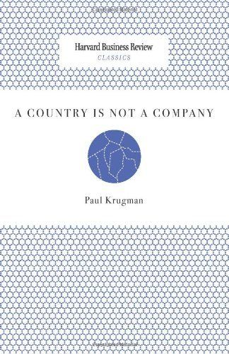 A Country Is Not A Company Harvard Business Review Classics By