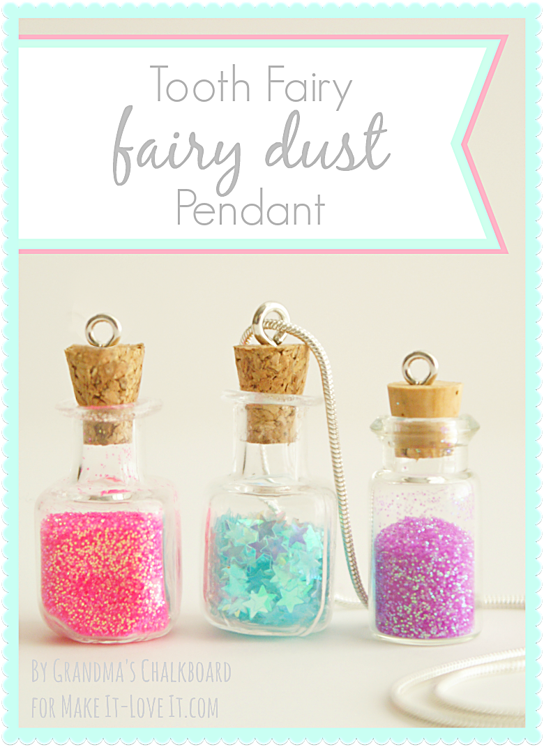 Diy tooth fairy fairy dust pendants tooth fairy teeth and fairy diy tooth fairy fairy dust pendants aloadofball Image collections