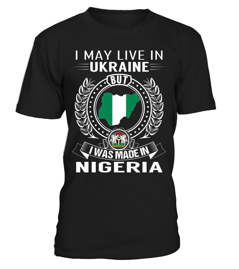 I May Live in Ukraine But I Was Made in Nigeria #Nigeria