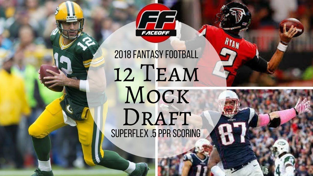 2018 FantasyFootball 12Team .5 PPR SuperFlex MockDraft
