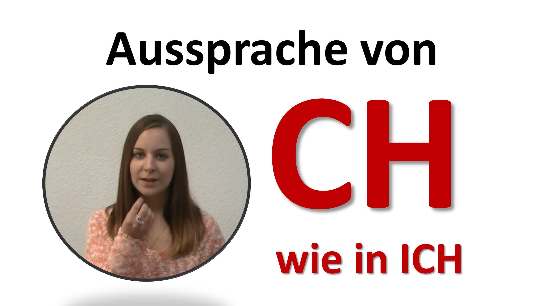 Deutsch Lernen Aussprache Von Ch In Ich Im Deutschen
