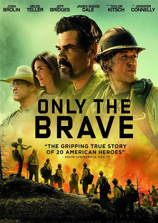 Only The Brave 2017 En 2020 Películas Completas Heroe Historias Reales