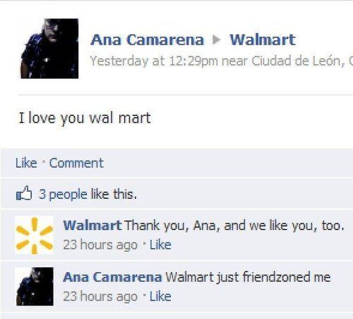 Friendzoned, Wal-Mart style.