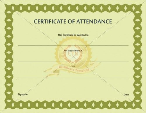 Wanted to present someone with a perfect attendance certificate we - attendance certificate template