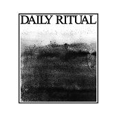 dAILY rITUAL https://records1001.wordpress.com/