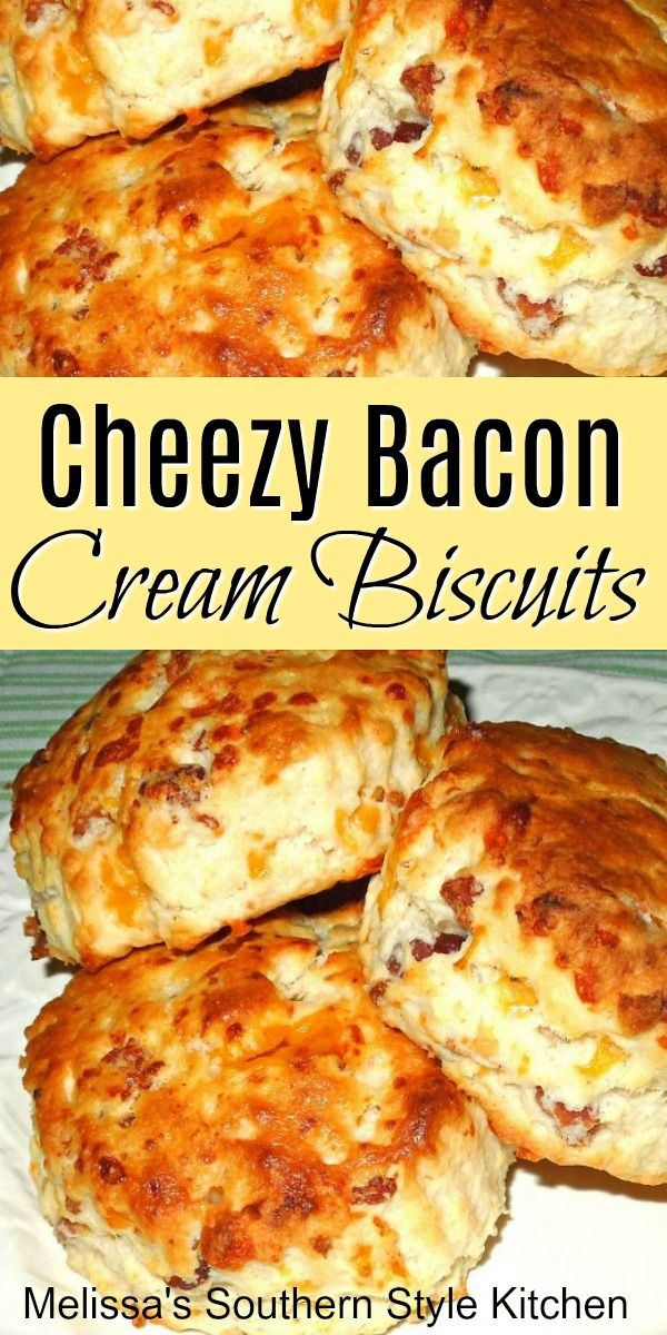 Enjoy these easy Cheezy Bacon Cream Biscuits at any meal #biscuits #bacon #easybiscuitrecipes #brunch #breakfast #southernbiscuits #southernfood #southernrecipes #melissassouthernstylekitchen