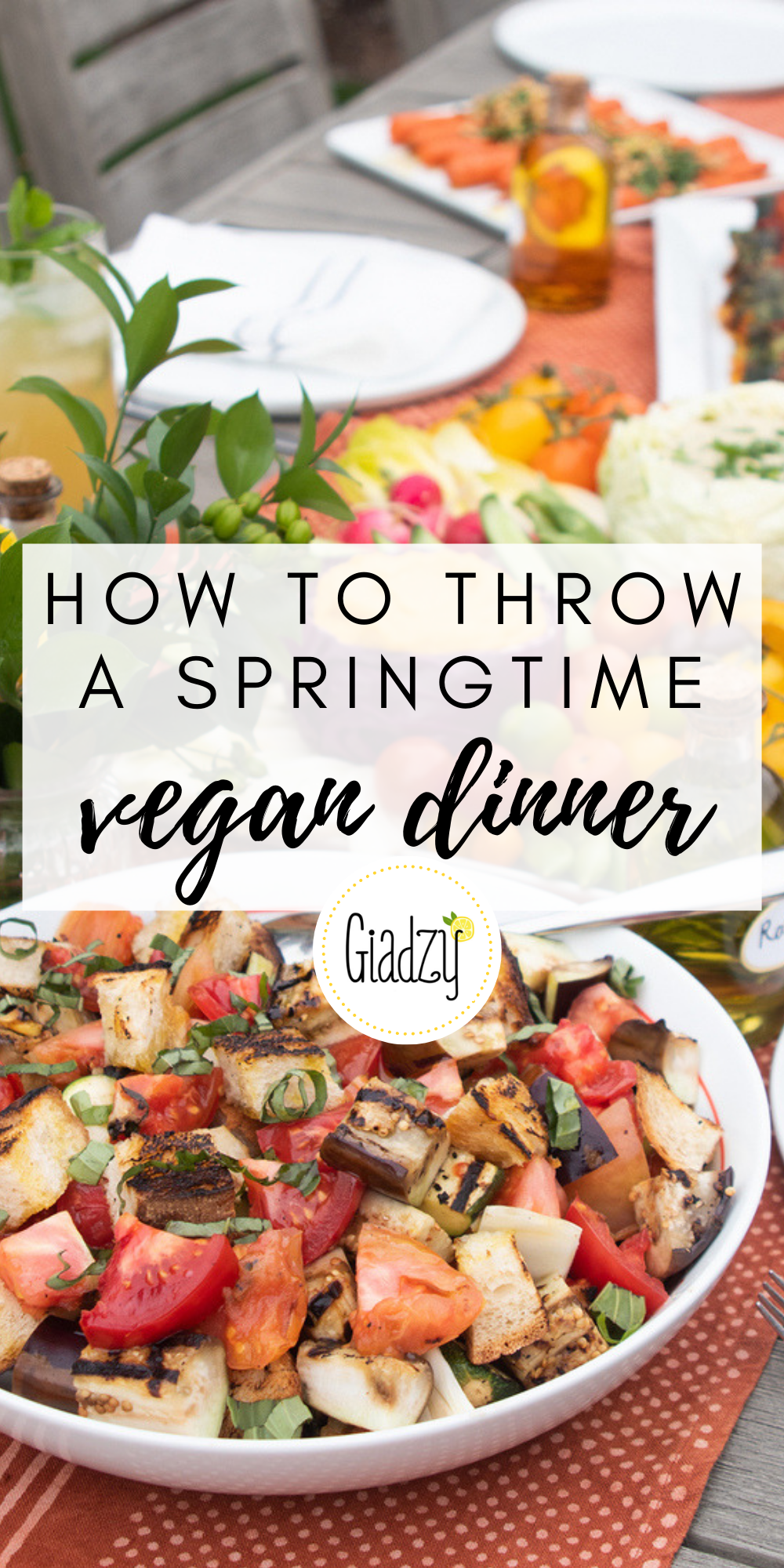 Celebrate Spring With This Vegan Dinner Party Giadzy Vegetarian Dinner Party Vegan Dinner Party Dinner Party Recipes