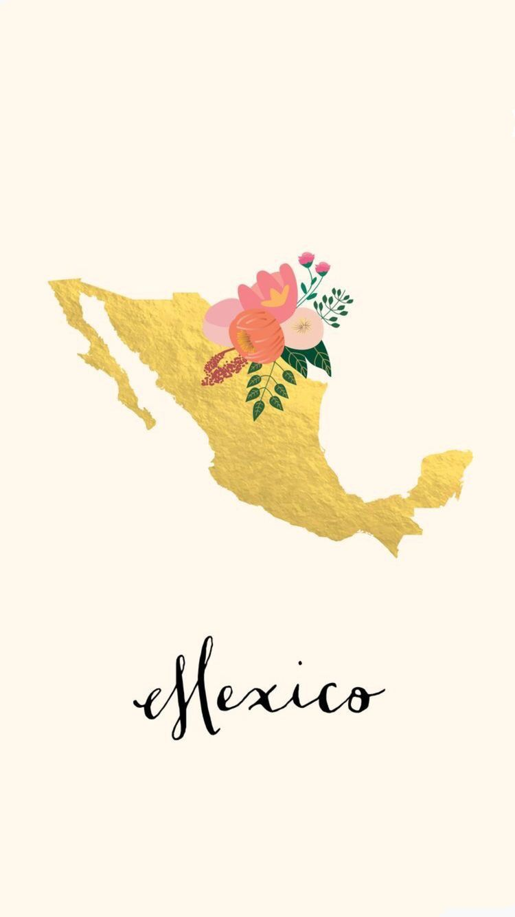 Pin by Megan Valdez on Latin Mexico wallpaper, Iphone