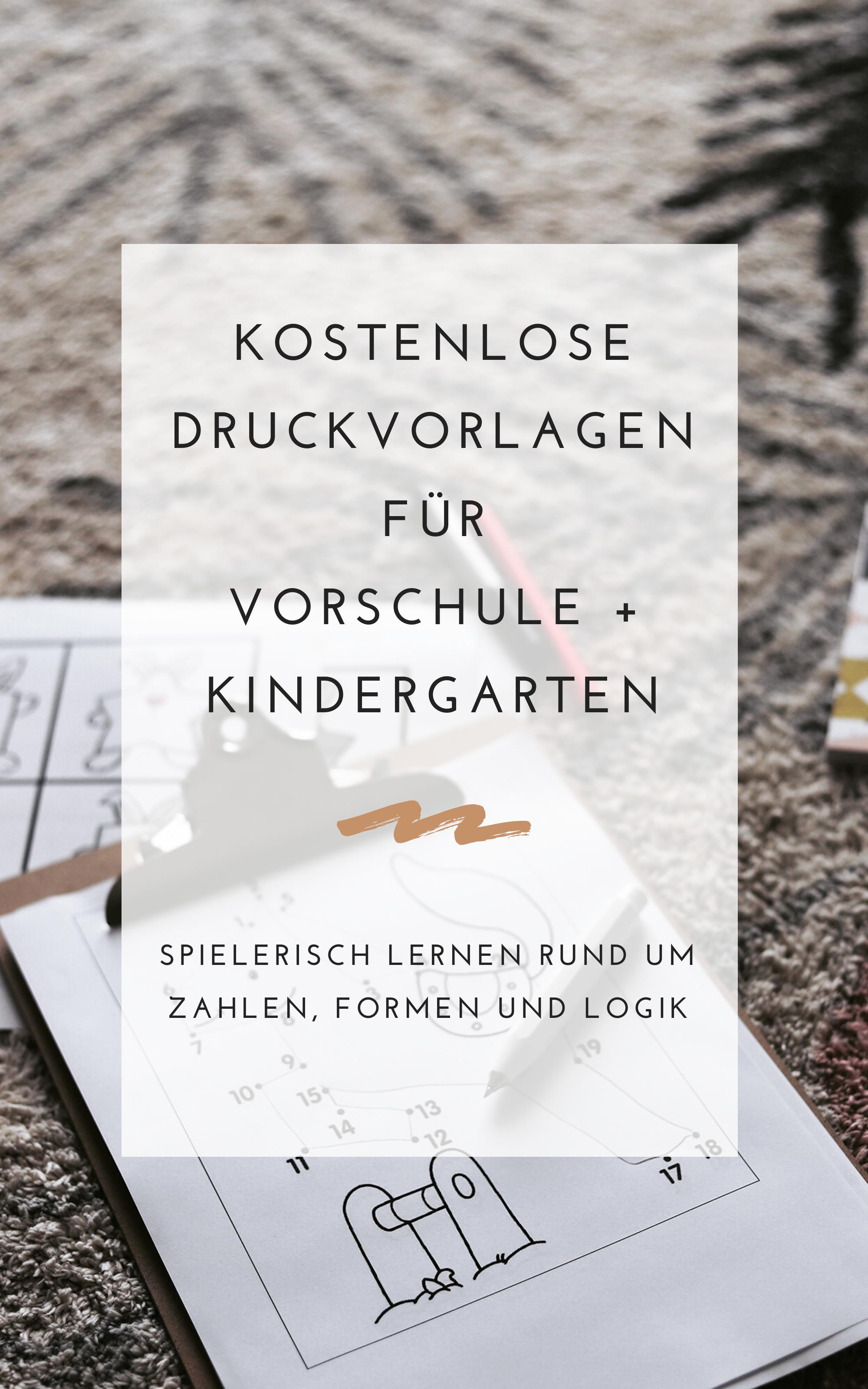 Kostenlose Druckvorlagen für Vorschule + Kindergarten